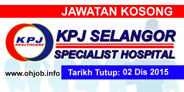 Jawatan Kerja Kosong KPJ Selangor Specialist Hospital logo www.ohjob.info