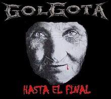 """DESCARGA: GOLGOTA """"HASTA EL FINAL"""" (BUENOS AIRES - 2001)"""