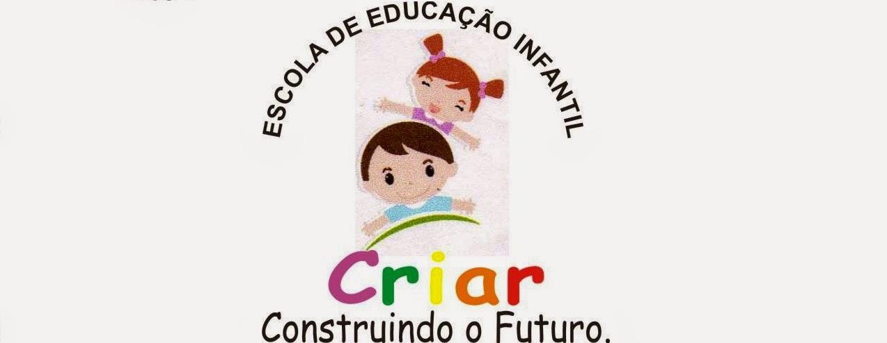 Escola de educação Infantil Criar