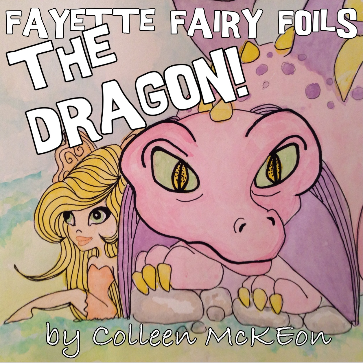 """FAYETTE FAIRY FOILS THE DRAGON!"""
