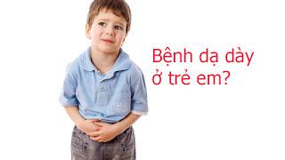 Chữa bệnh dạ dày hiệu quả cho con.