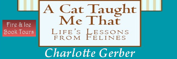 A CAT TAUGHT ME THAT Book Tour & Giveaway