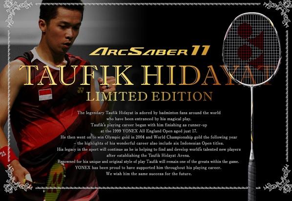 Yonex Arcsaber 11 Taufik Hidayat Limited Edition