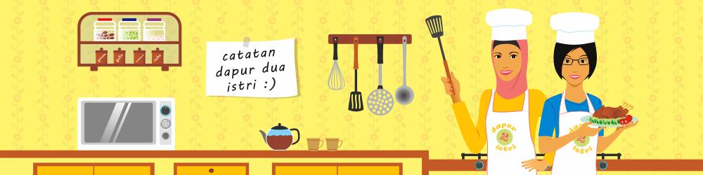 Catatan Dapur Dua Istri