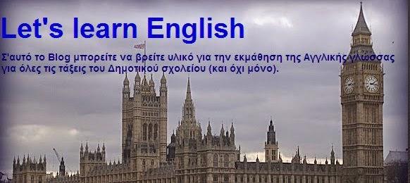 Let's Learn English by Papadamos Kostas - Ασκήσεις  Αγγλικών για όλες τις τάξεις