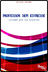 """LANÇAMENTO DO LIVRO """"PROFESSOR SEM ESTRESSE"""""""