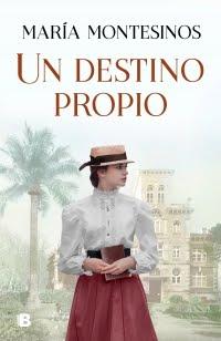 Un destino propio, María Montesinos