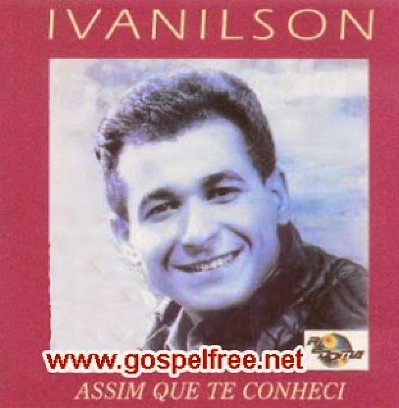 Ivanilson - Assim Que Te Conheci 1991