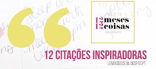 #12meses12coisas: 12 citações que me inspiram + Freebies (Wallpapers)