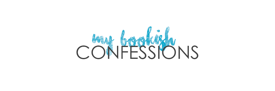 my bookish confessions