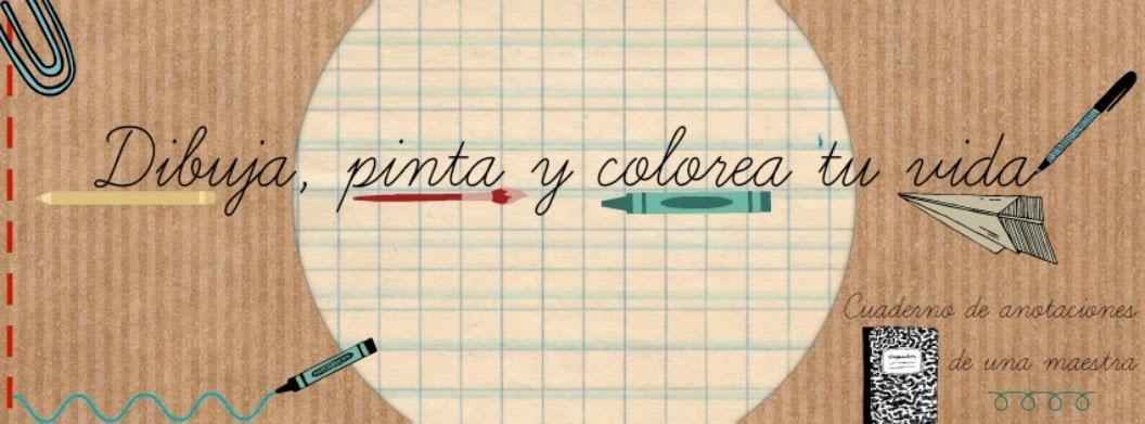 Dibuja, Pinta y Colorea Tu Vida