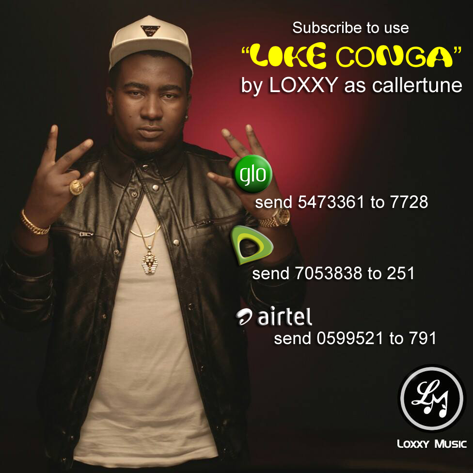 "use ""LIKE CONGA"" by Loxxy as your callertune"