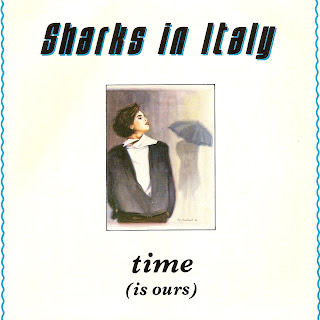 Sharks In Italy - Time (Is Ours)