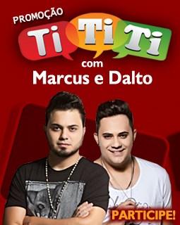 """Promoção """"Ti Ti Ti Transamérica com Marcus & Dalto"""""""