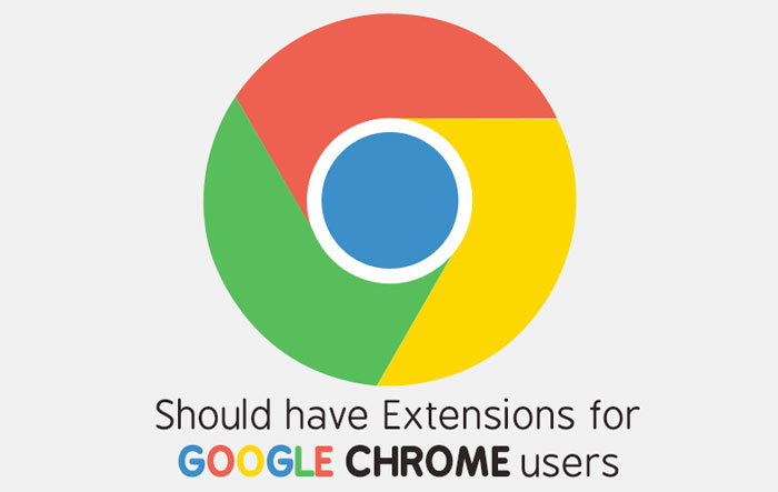 Should Have Extensions For Google Chrome