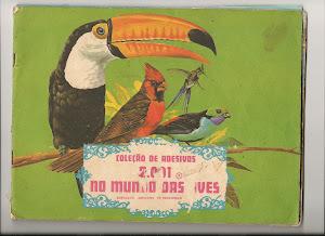 """NOVO BLOG: """"2001 No Mundo das Aves"""""""
