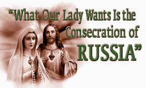 Pray for the Consecration of Russia to Immaculate Heart of Mary