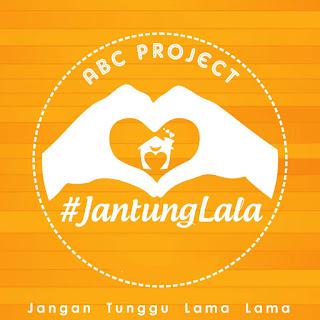 ABC Project - Jantung Lala (Jangan Tunggu Lama - Lama) on iTunes