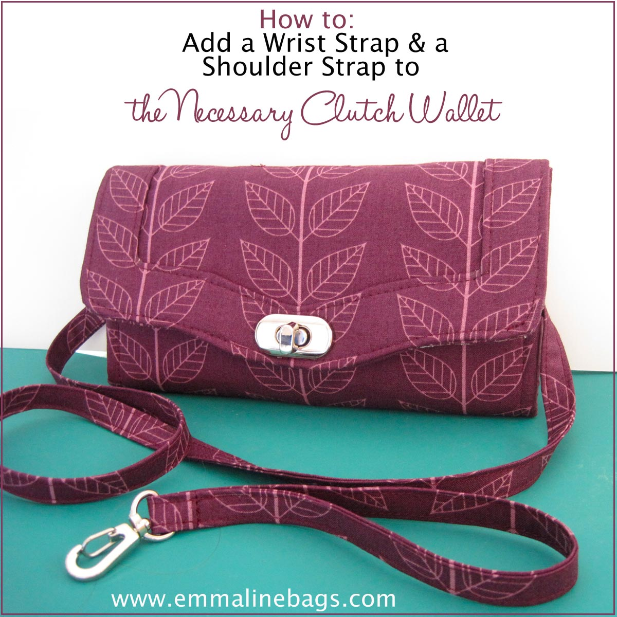 Emmaline bags sewing patterns and purse supplies how to add a how to add a wrist strap or a removable shoulder strap to your necessary clutch wallet a tutorial jeuxipadfo Choice Image