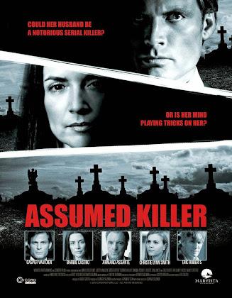 http://1.bp.blogspot.com/-ymKN4_4rpTg/U86mFucTvoI/AAAAAAAAH8M/lqKwo3SMuMA/s420/Assumed+Killer+2013.jpg