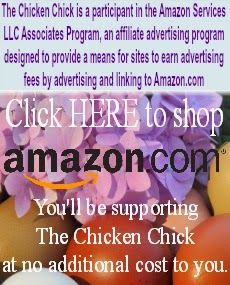 The Chicken Chick is a participant in the Amazon Services LLC Associates Program, an affiliate advertising program designed to provide a means for sites to earn advertising fees by advertising and linking to Amazon.com