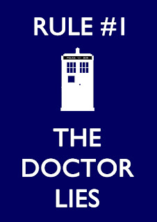 Rule #1, number one, rule, the doctor lies, Doctor Who, Tardis
