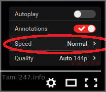 youtube video play speed setting guide in tamil, neram micham seiyya vazhi, video paarkkum neram, save time, computer tips and tricks in tamil language, youtube video tricks