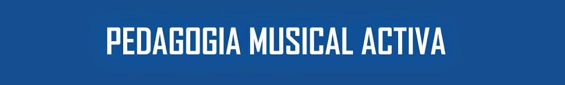 PEDAGOGIA MUSICAL ACTIVA