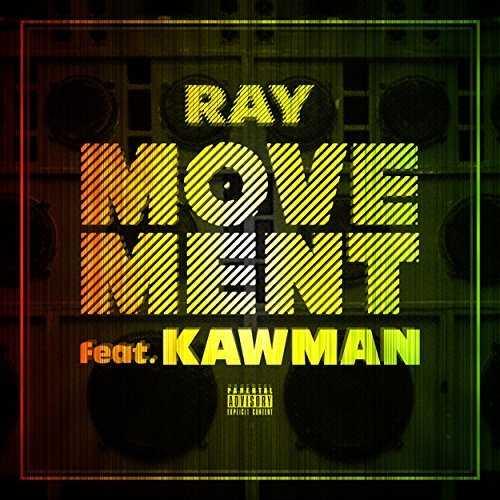 [MUSIC] RAY – MOVEMENT (feat. KAWMAN) (2015.03.11/MP3/RAR)