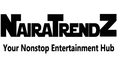 NairaTrendz.com | Latest Celebrity News, Gossip, Music Download & Viral Videos