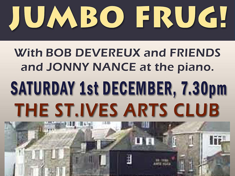 Jumbo Frug - St Ives Arts Club