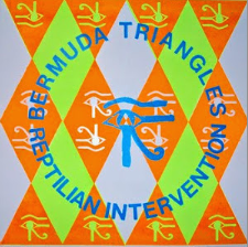 "BERMUDA TRIANGLES ""Reptilian Intervention"" LP"