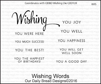 Our Daily Bread Designs Stamp Set: Wishing Words