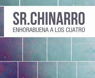 Sr.Chinarro Enhorabuena a los cuatro
