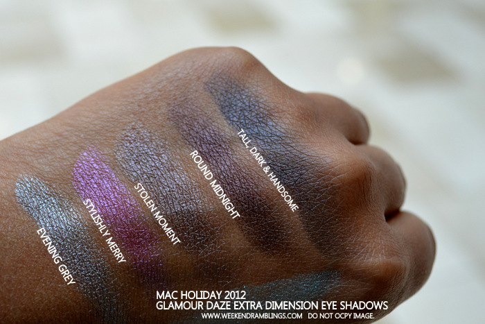 MAC Holiday 2012 Makeup Collection Glamour Daze Extra Dimension Eyeshadow Swatche Evening Grey Stylishly Merry Stolen Moments Round Midnight Tall Dark Handsome Indian Beauty Blog Darker Skin