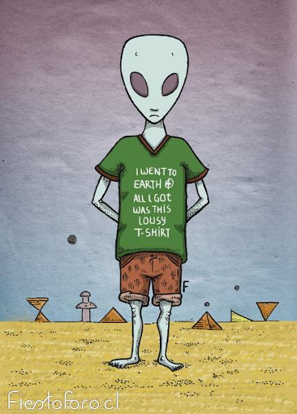 Alien con una polera en inglés que -dice fui pa la Tierra y lo único que me traje fue esta polera charchita-