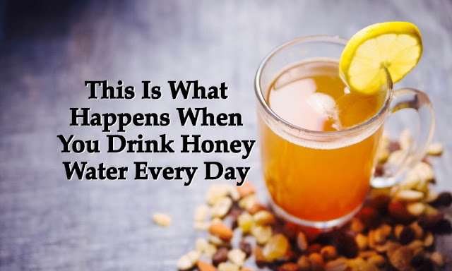 This Is What Happens When You Drink Honey Water Every Day