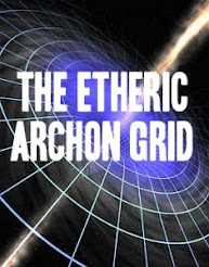 THE ETHERIC ARCHON GRID