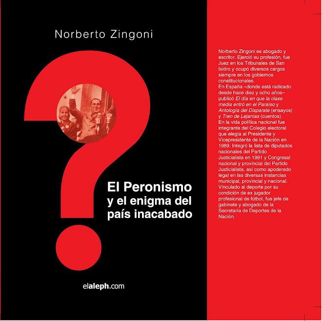 El  Peronismo y el enigma del país inacabado