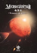 Microcuentos 451. Antología en homenaje a Bradbury. Editorial Kelonia.