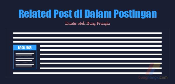 Cara Membuat Related Post/Artikel Terkait di Dalam Postingan