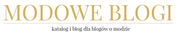 Modowe blogi - blogi o modzie - katalog i nie tylko