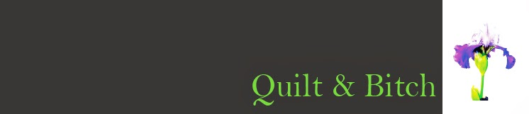 Quilt & Bitch