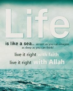Islamic sayings about life