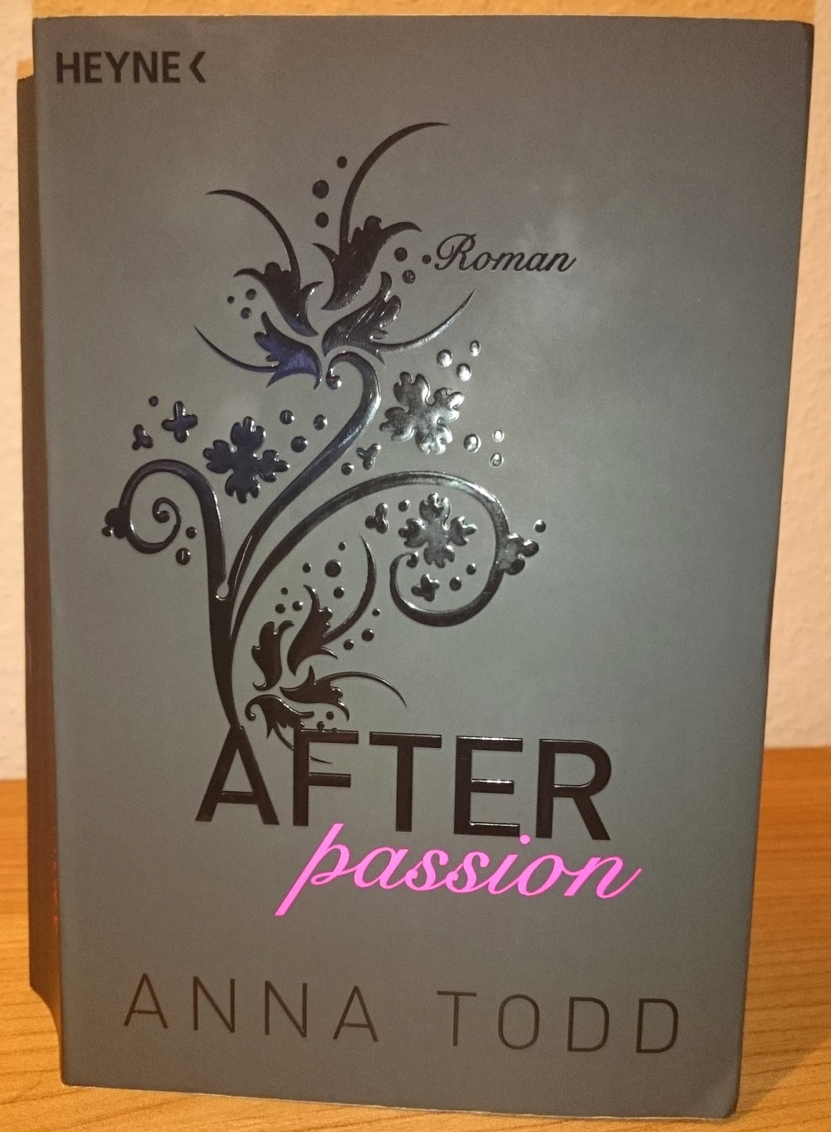 Anna Todd - After passion (Band 1)