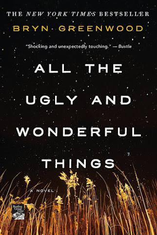 Recent Purchase: ALL THE UGLY AND WONDERFUL THINGS by Bryn Greenwood