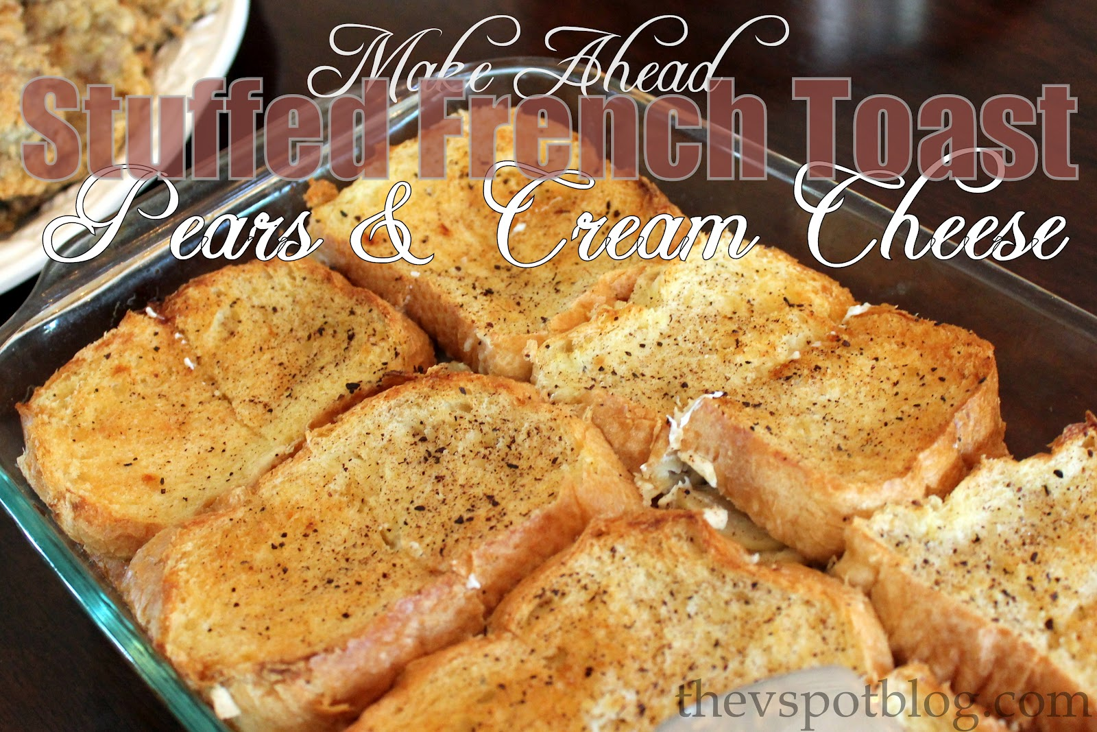 Stuffed French Toast with Pears & Cream Cheese