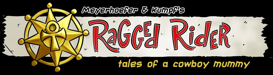 Meyerhoefer & Kumpf's Ragged Rider: Tales of a Cowboy Mummy