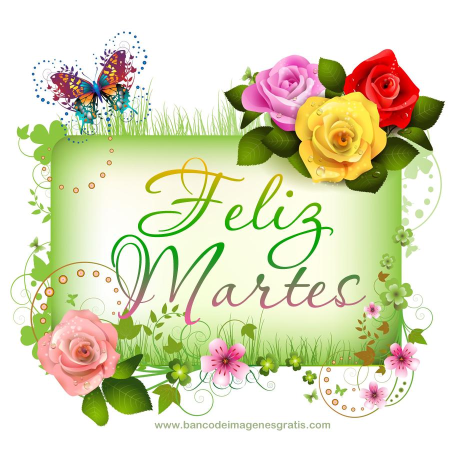 BANCO DE IMÁGENES: Feliz Martes ! 5 postales gratis para