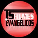 TS FILMES EVANGÉLICOS